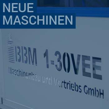 Neue Maschinen